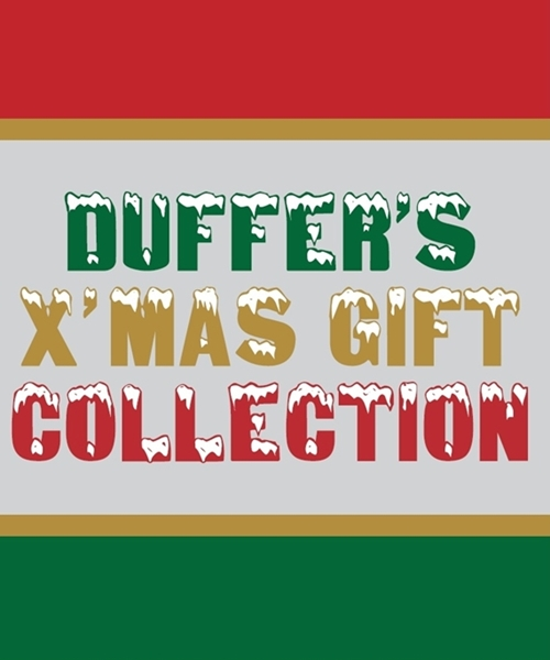 DUFFER'S X'MAS GIFT COLLECTION