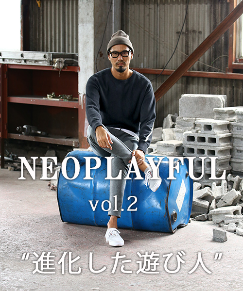 【ZOZOTOWN】 新作予約 NEOPLAYFUL vol.2