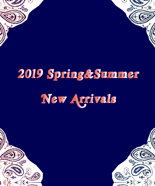 2019SS NEW ARRIVALS