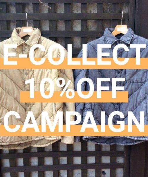 【E-COLLECT 10%OFF CAMPAIGN】