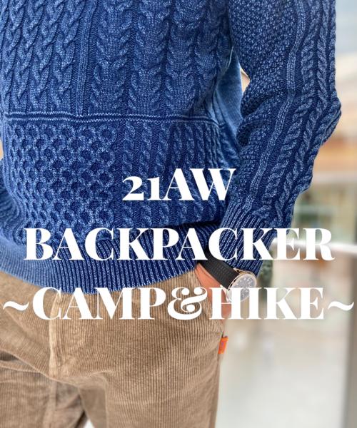 21AW BACKPACKER ~Camp & Hike~